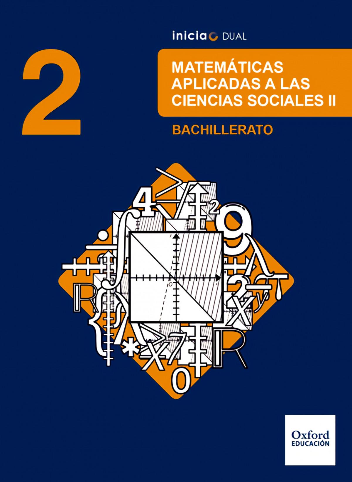 Inicia Dual Matemáticas Aplicadas a las Ciencias Sociales. 2 9780190502775