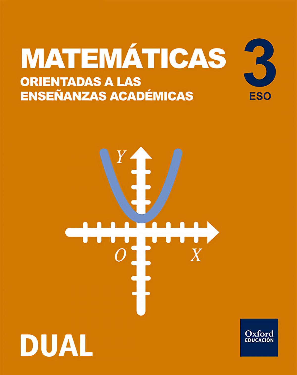 Matemáticas 3o.eso académicas. Inicia Dual 9780190509026