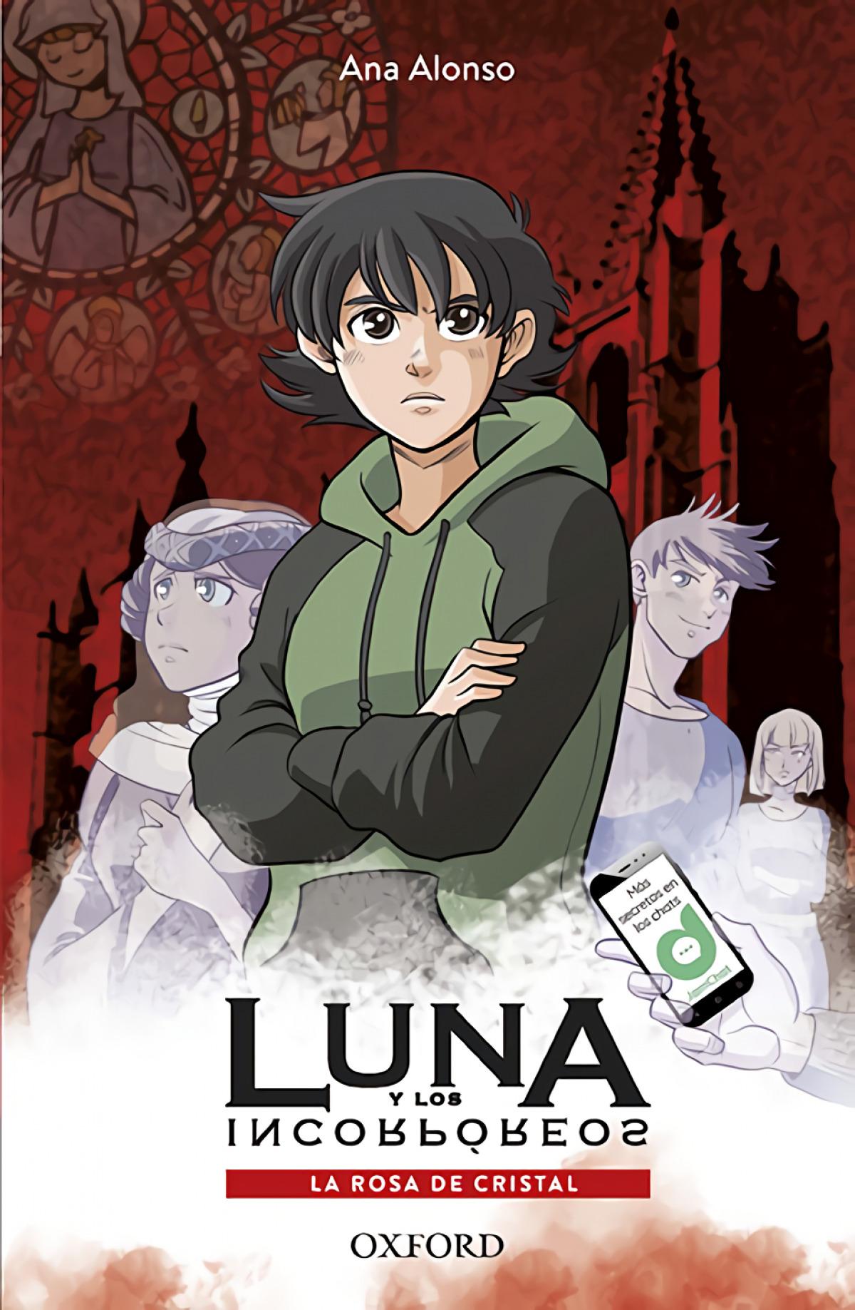 LUNA Y LA ROSA DE CRISTAL 9780190521585