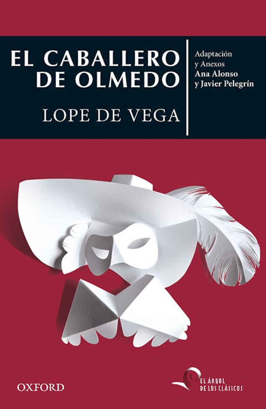 EL CABALLERO DE OLMEDO 9780190521592