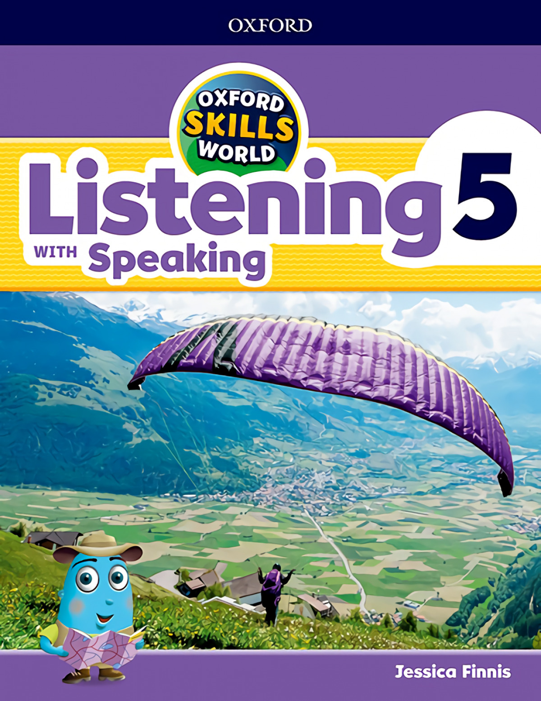 OXFORD SKILLS WORLD 5. LISTENING &SPEAKING 9780194113427
