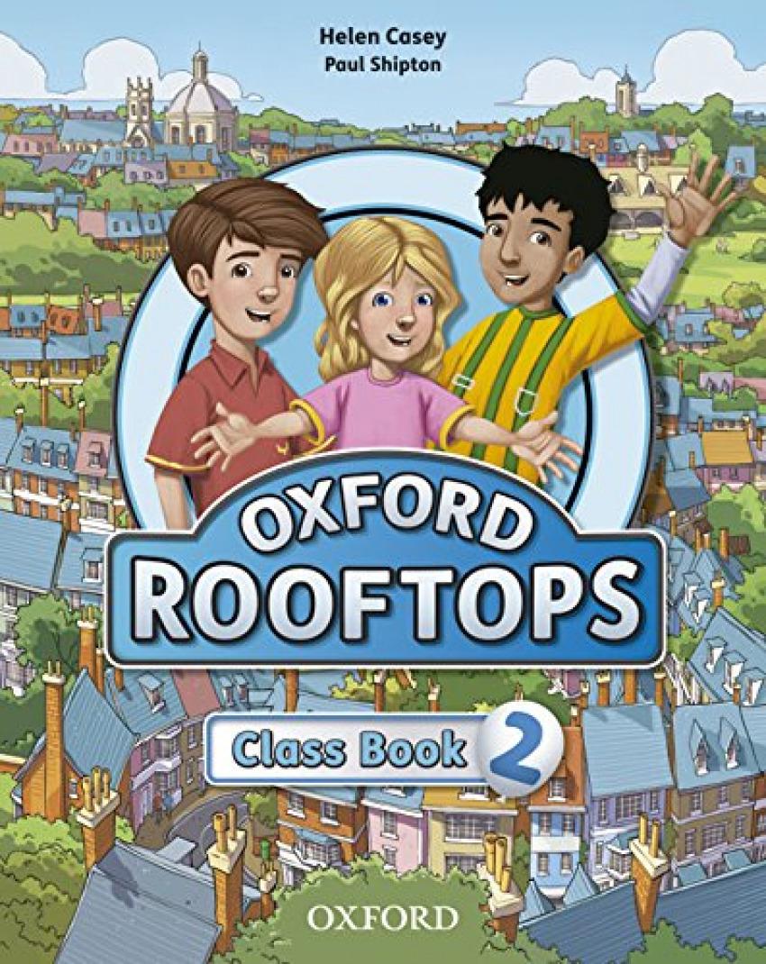 Rooftops 2: Class Book 9780194503037