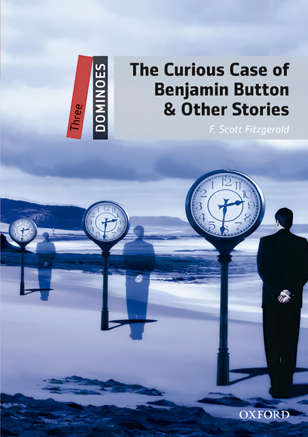 Dominoes 3. The Curious Case of Benjamin Button &Other Stor 9780194639743