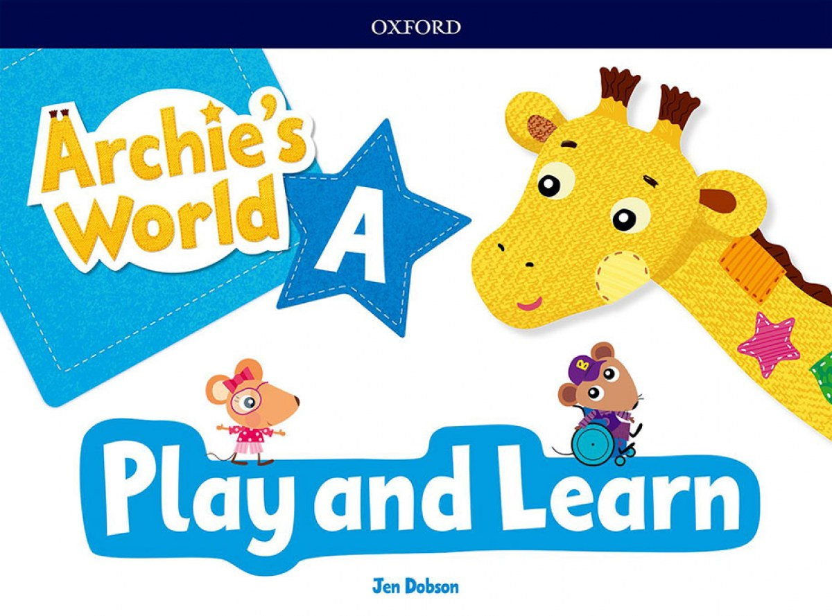 ARCHIE S WORLD A PLAY &LEARN PACK 9780194900621