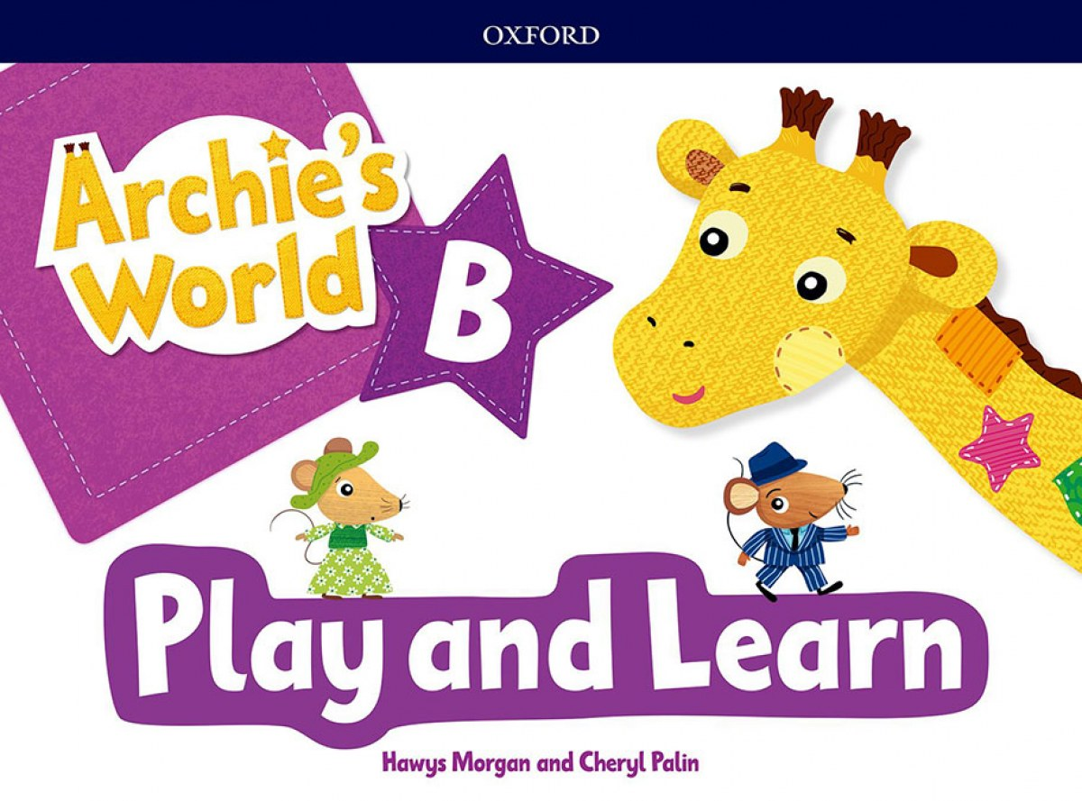 ARCHIE S WORLD PLAY &LEARN B COURSEBOOK PACK 9780194901284