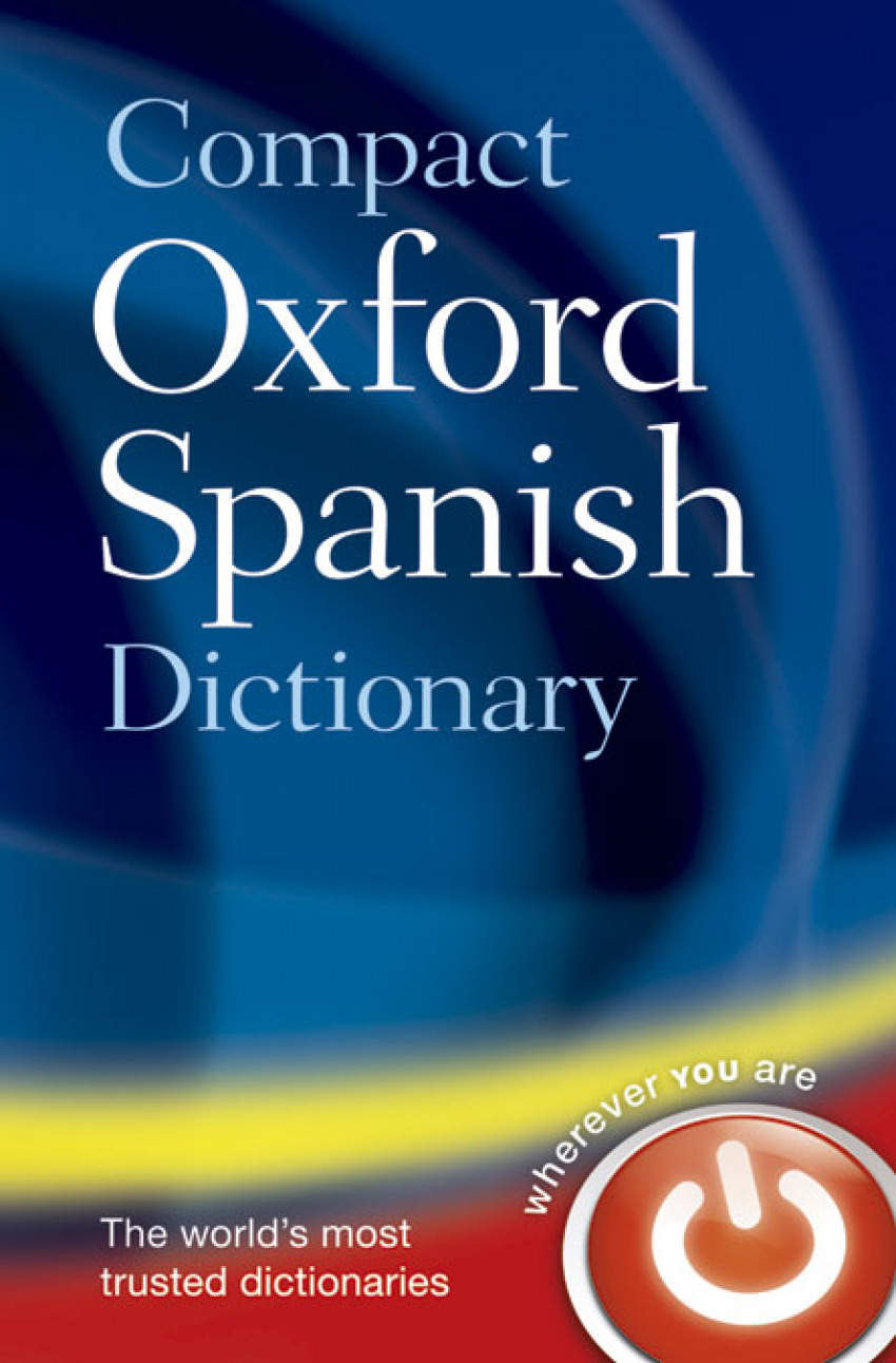 Oxford English Compact Dictionary Español-Inglés / Inglés-Es 9780199663309