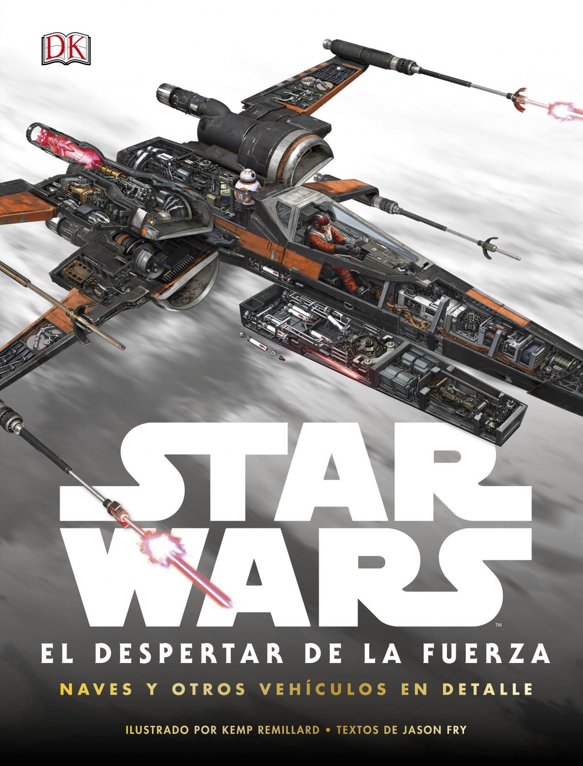 Star Wars: el despertar de la Fuerza. Naves y otros vehculos en detalle 9780241254103