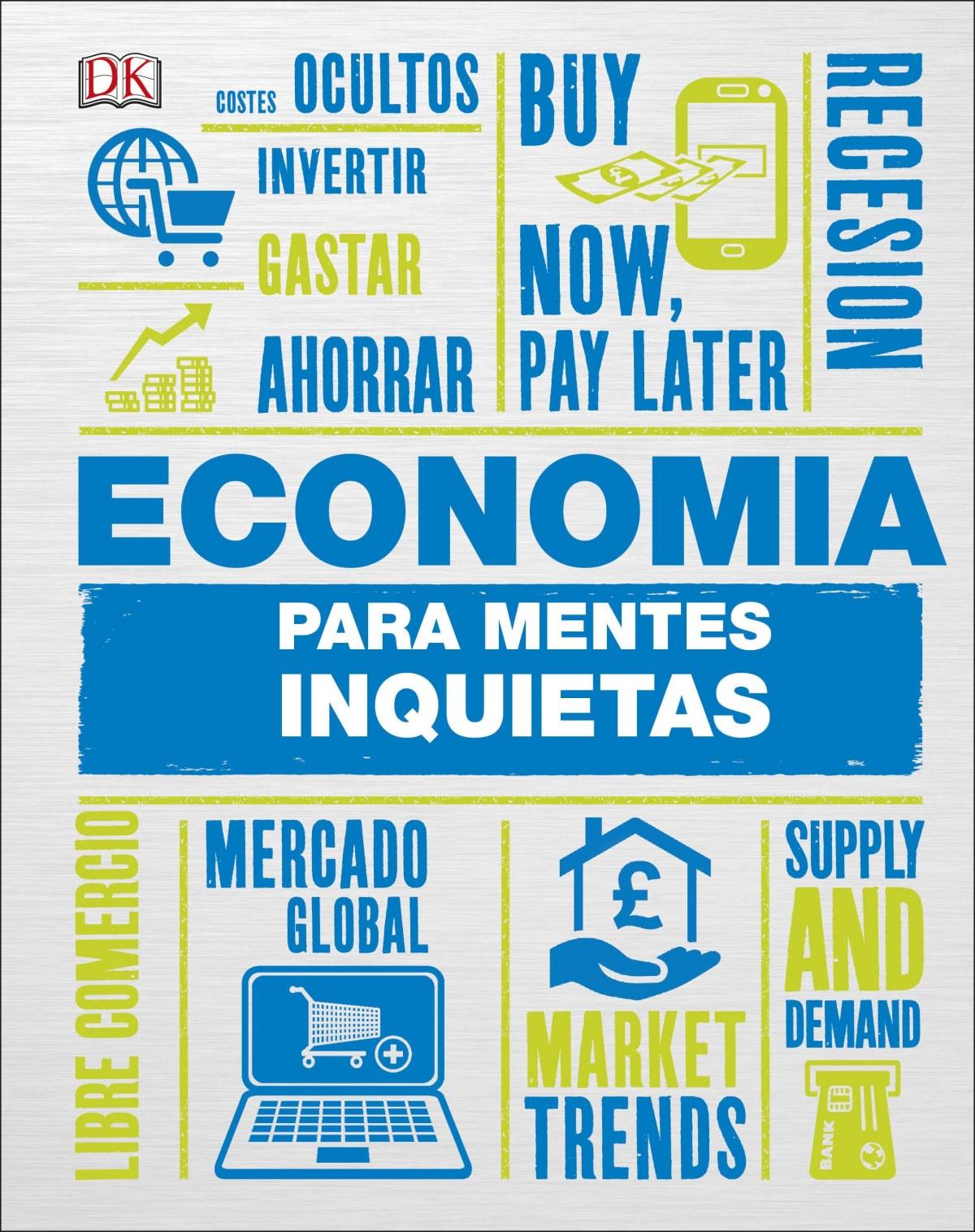 ECONOMÍA PARA MENTES INQUIETAS 9780241312360