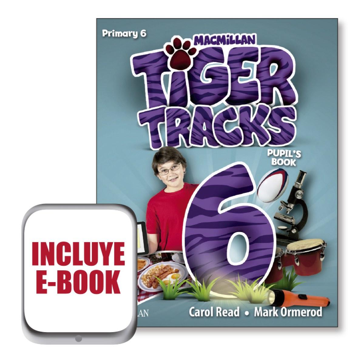 Tiger tracks 6o.primaria. Pupil s book pack 9781380014658