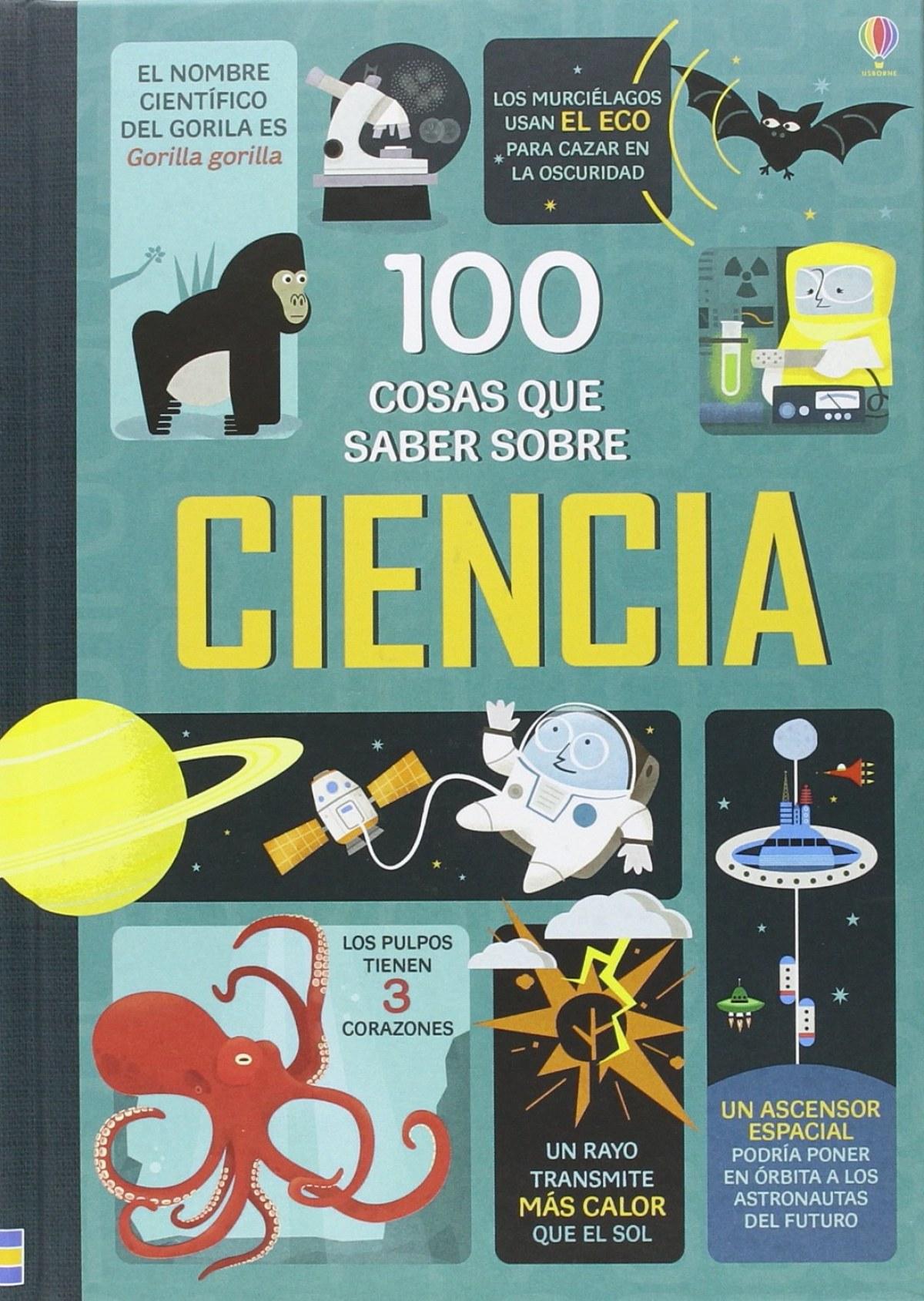 100 COSAS QUE SABER SOBRE CIENCIA 9781474915274