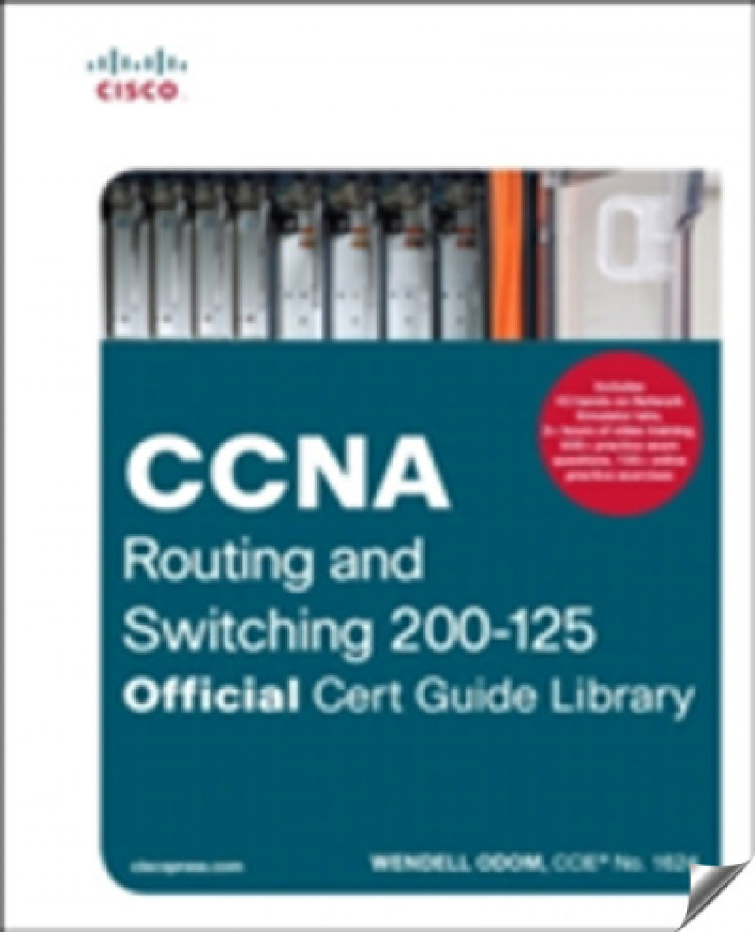 Ccna routing and switching 200-125 9781587205811