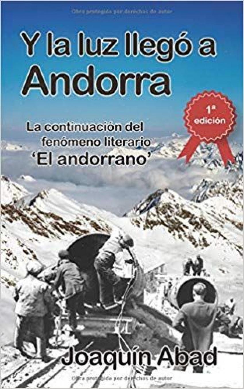 Y LA LUZ LLEGO A ANDORRA 9781729021101