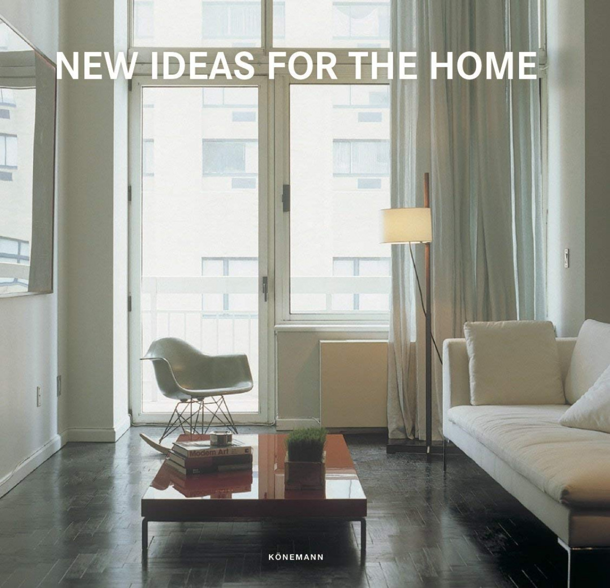 NEW IDEAS FOR THE HOME 9783741920462