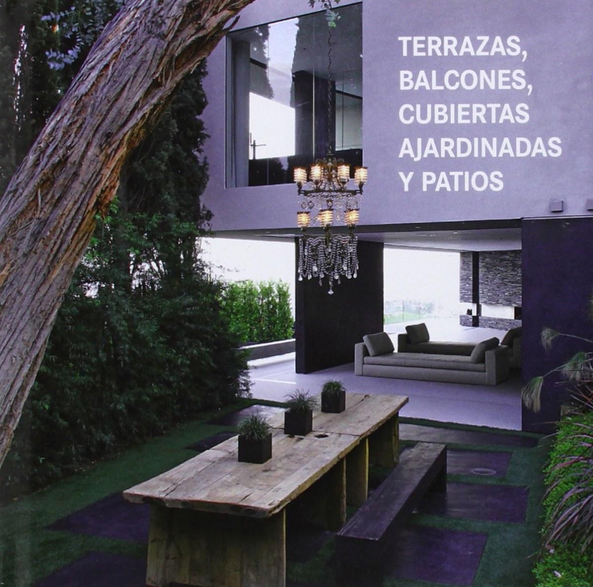 TERRAZAS, BALCONES Y CUBIERTAS 9783864072017