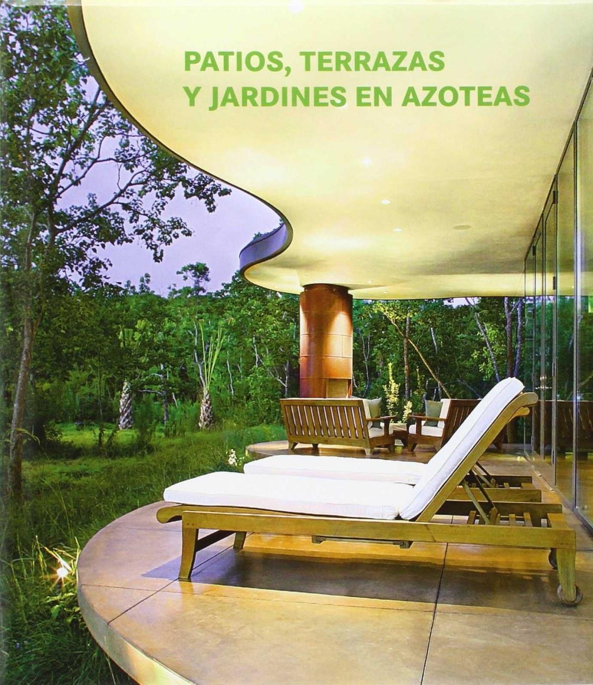 Patios, terrazas, y jardines en azoteas 9783864075407