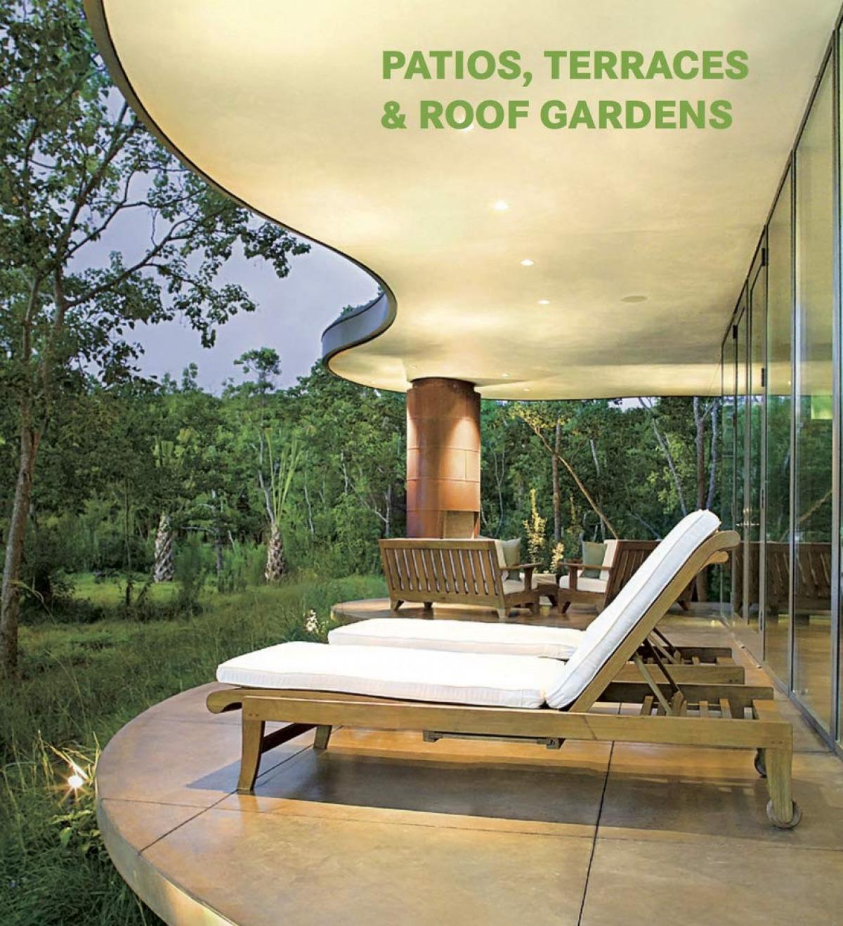 PATIOS, TERRACES &ROOF GARDENS 9783864075414