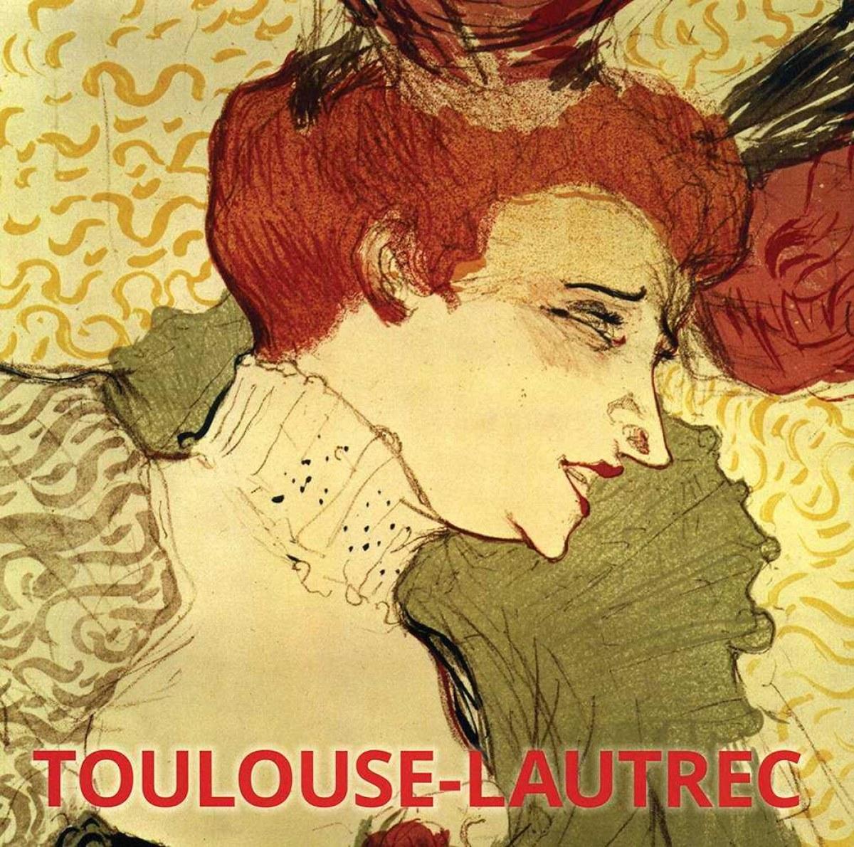 TOULOUSE-LAUTREC 9783955886745