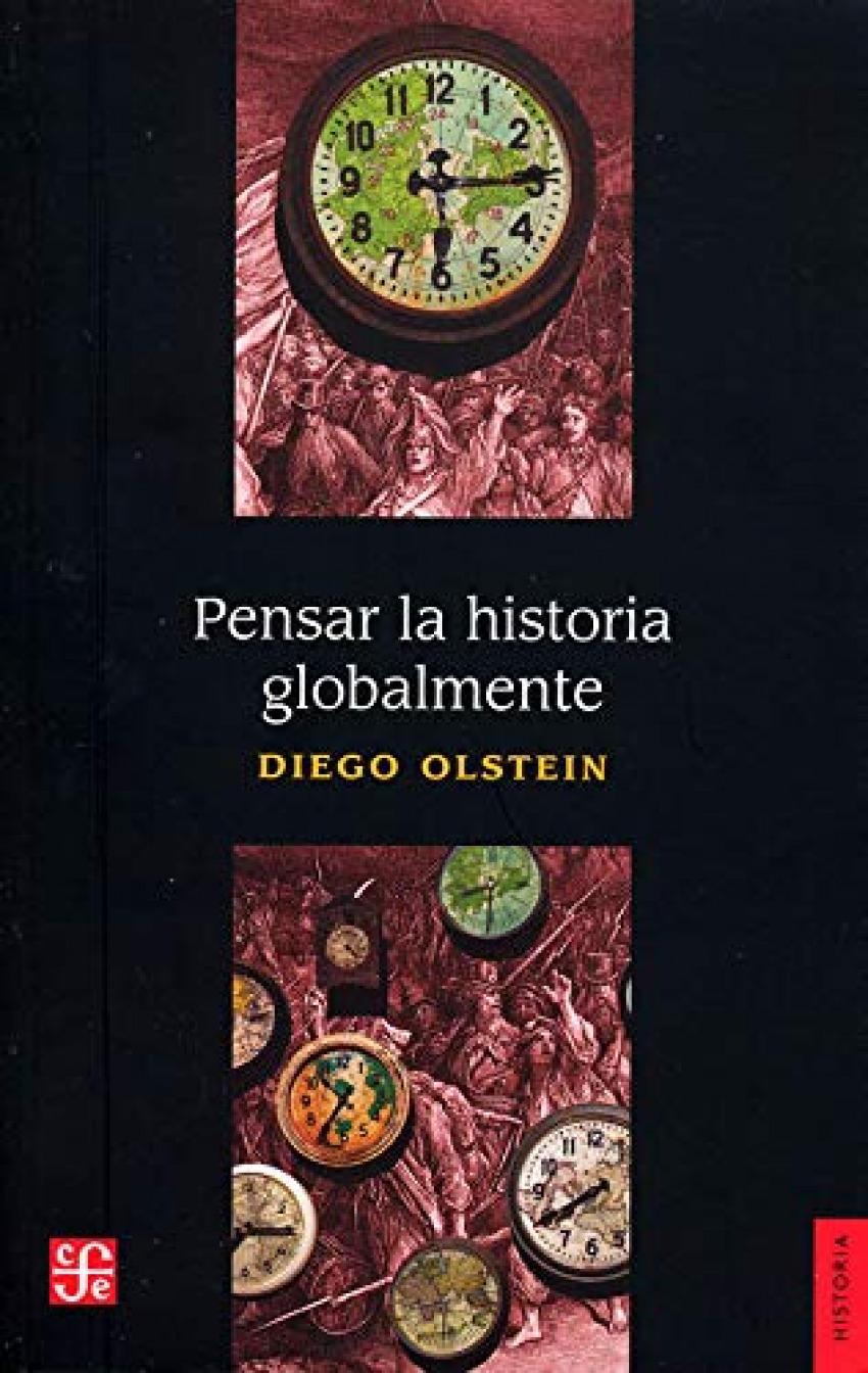 PENSAR EN LA HISTORIA GLOBALMENTE 9786071663153