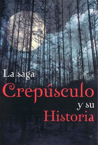 La saga crepusculo y su historia 9786074530674