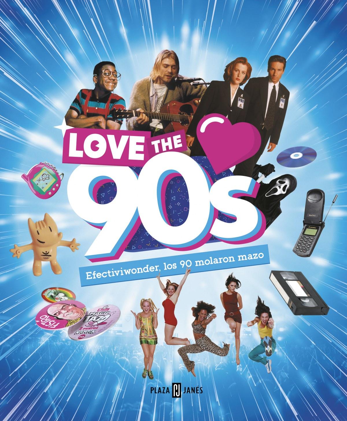 LOVE THE 90S. EFECTIVIWONDER, LOS 90 MOLARON MAZO 9788401020988