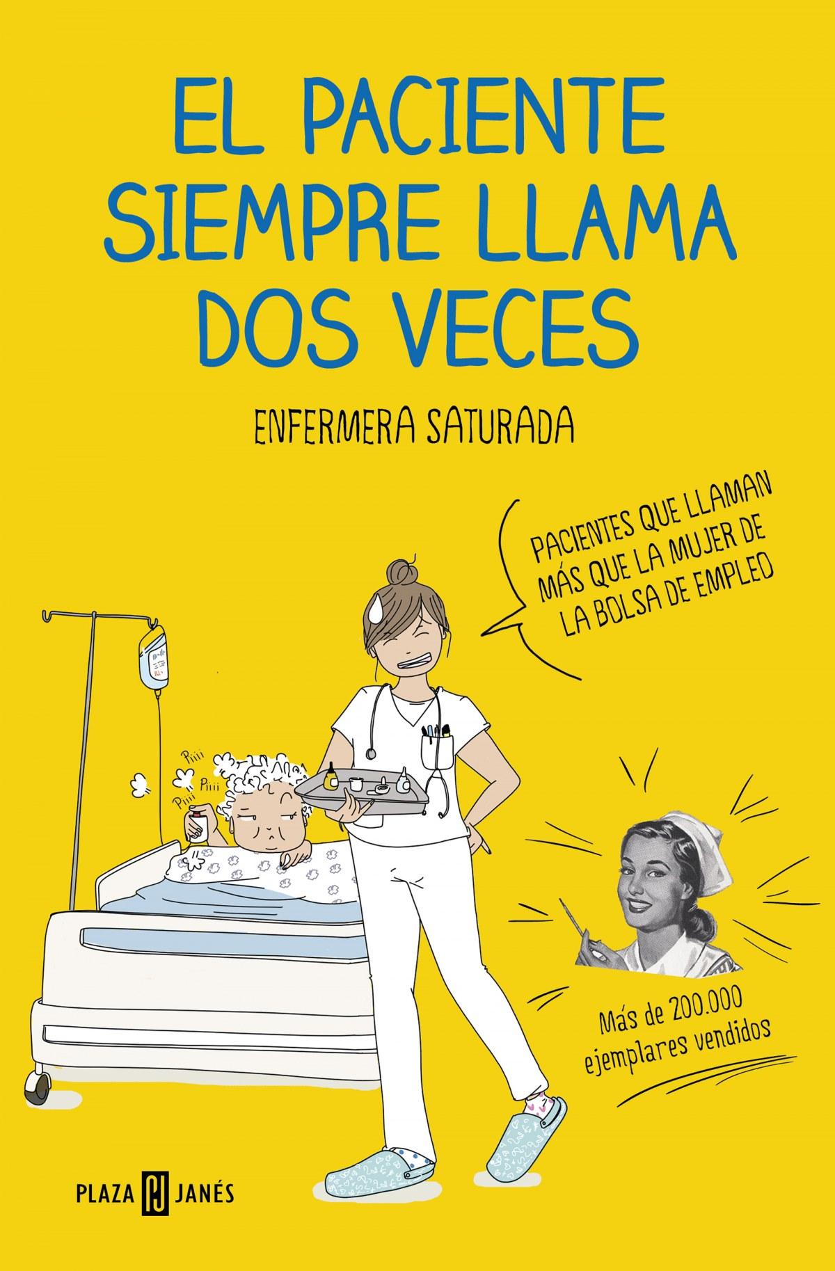 EL PACIENTE SIEMPRE LLAMA DOS VECES 9788401021305
