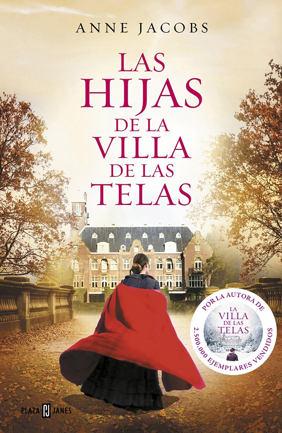 LAS HIJAS DE LA VILLA DE LAS TELAS 9788401021688