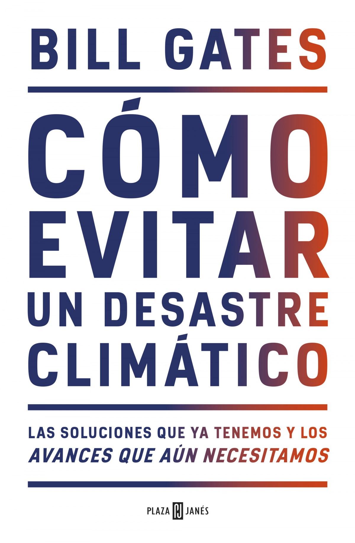 Cómo evitar un desastre climático 9788401025167