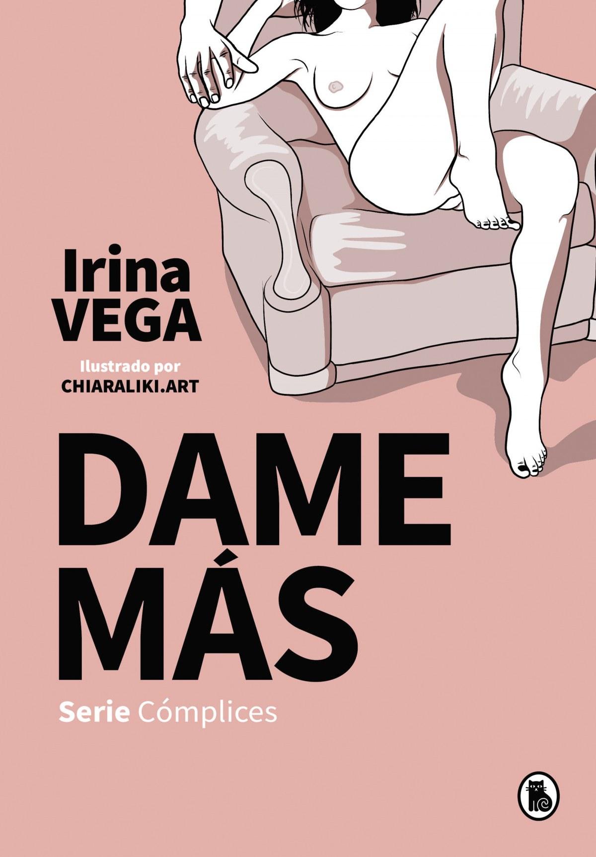 Dame más (Serie Cómplices 1) 9788402424006