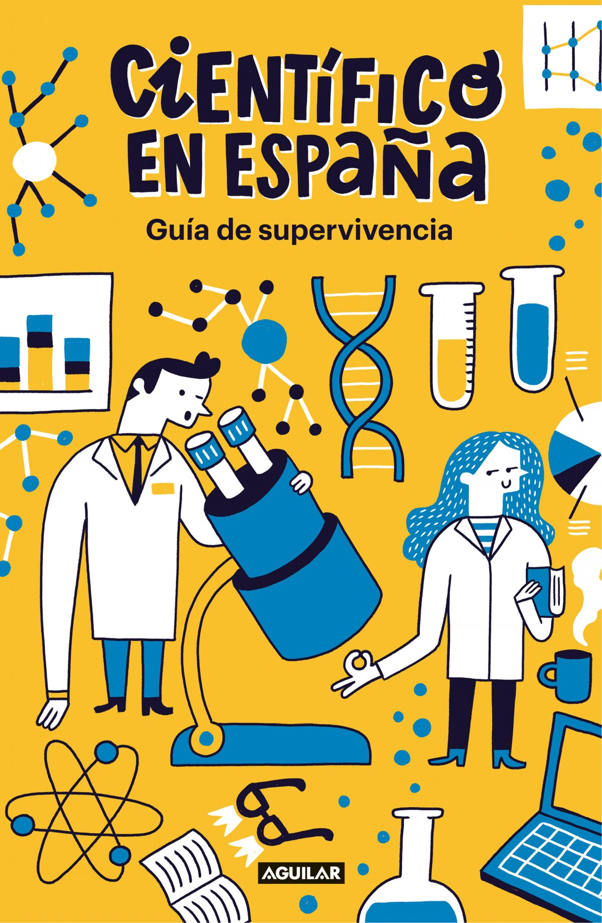 CIENTÍFICO EN ESPAñA. GUIA DE SUPERVIVENCIA 9788403519275
