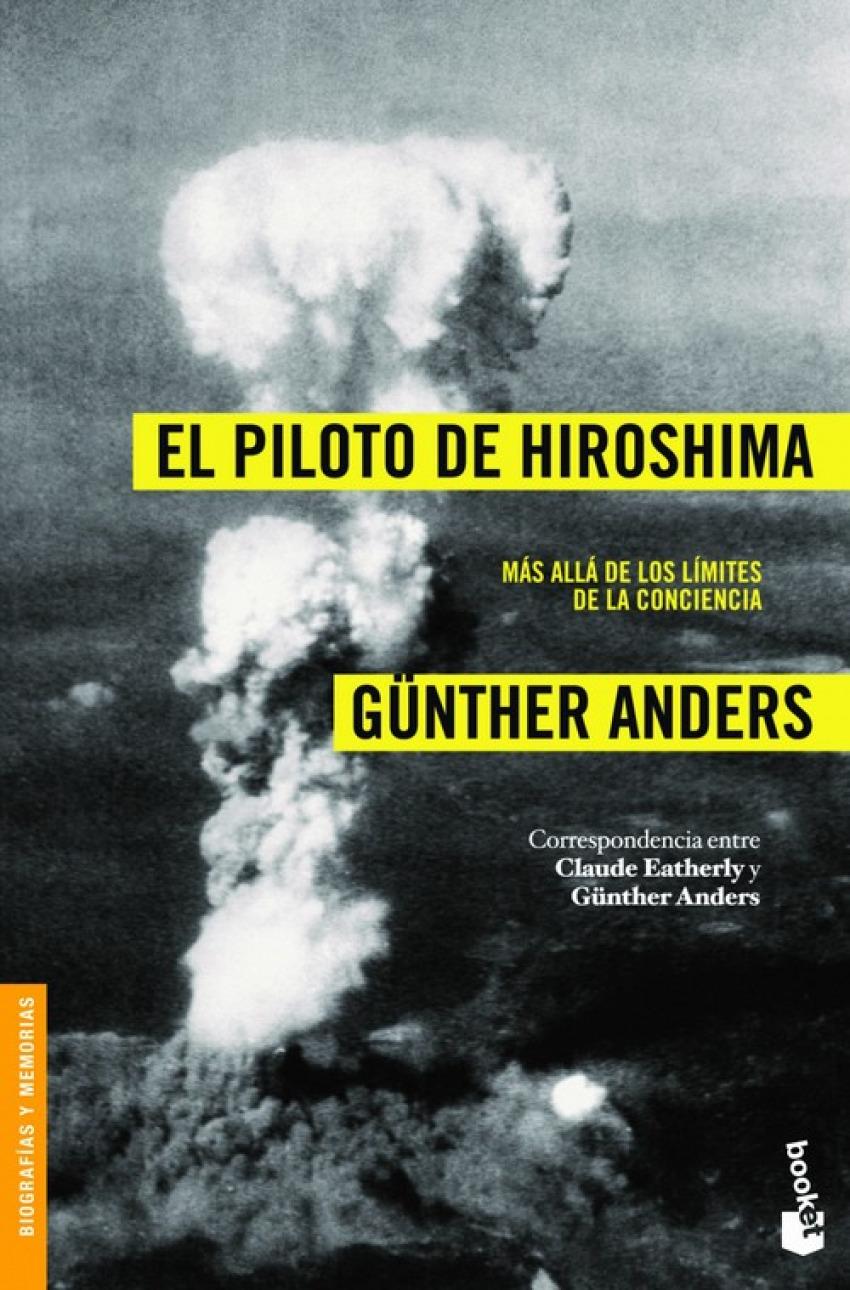 El piloto de Hiroshima 9788408008477