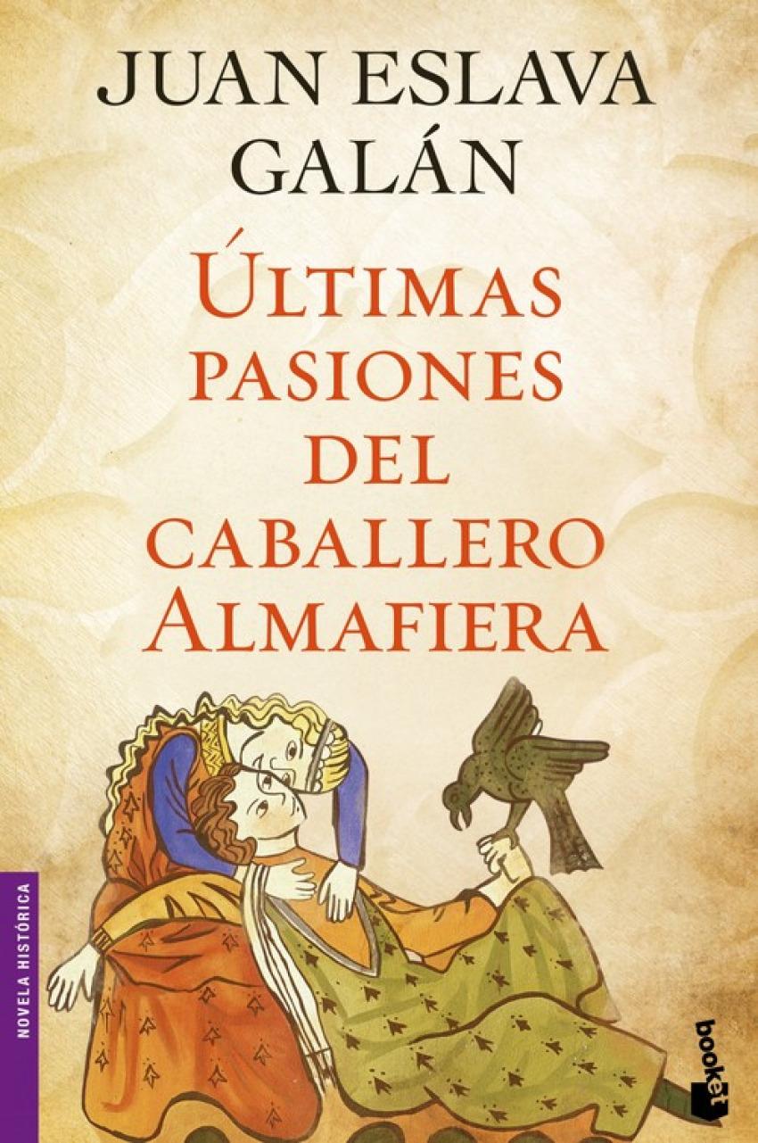 Ultimas pasiones del caballero Almafiera 9788408045731