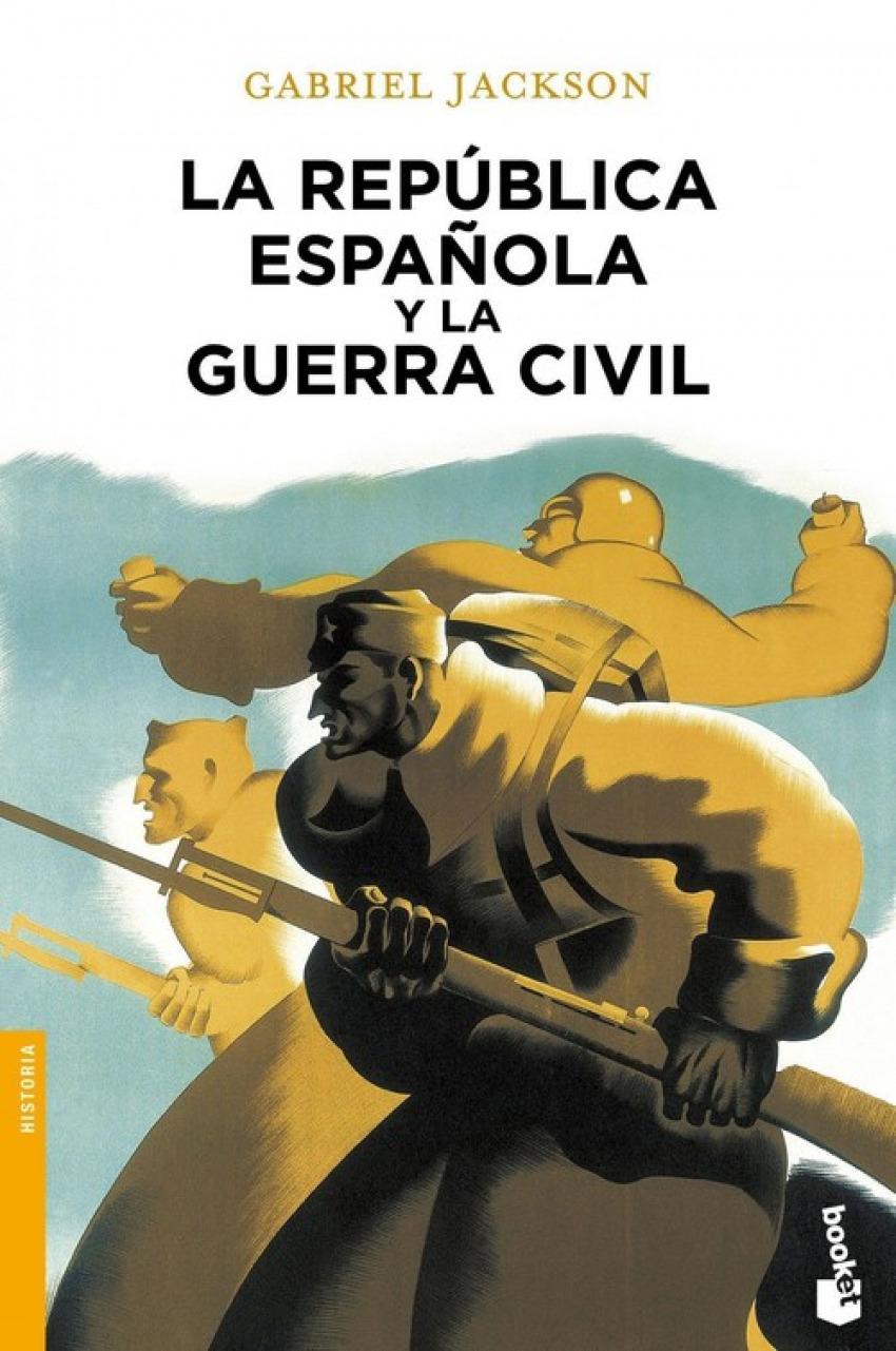 La república española y la guerra civil 9788408055006