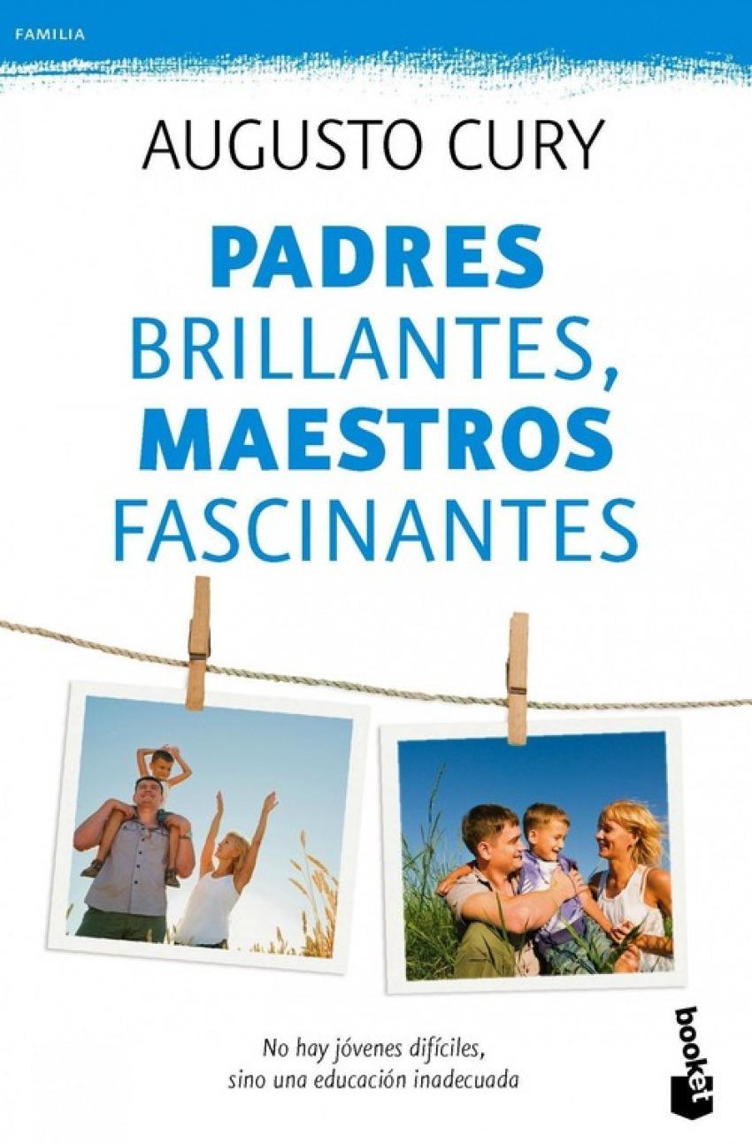 Padres brillantes, maestros fascinantes 9788408115496