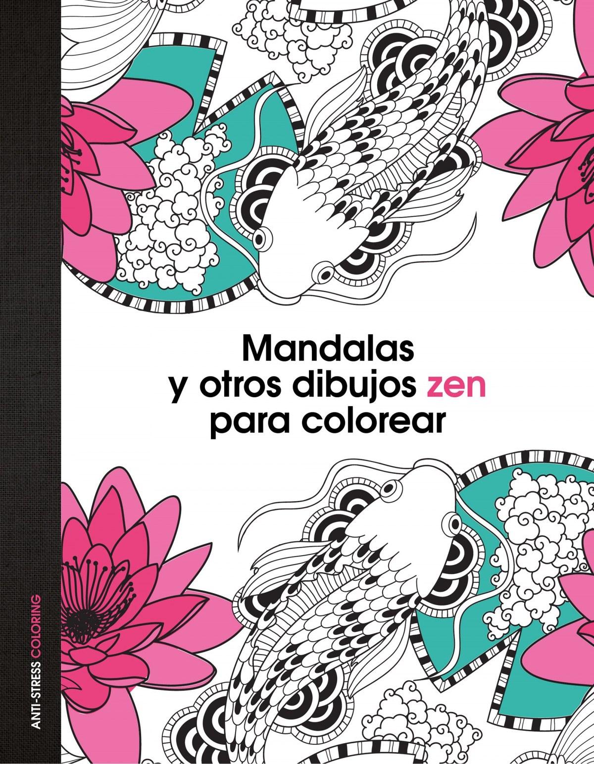 Mandalas y otros dibujos zen para colorear 9788408139652