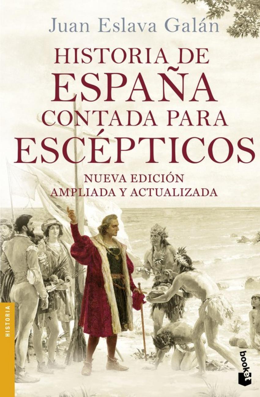 Historia de España contada para escépticos 9788408149699