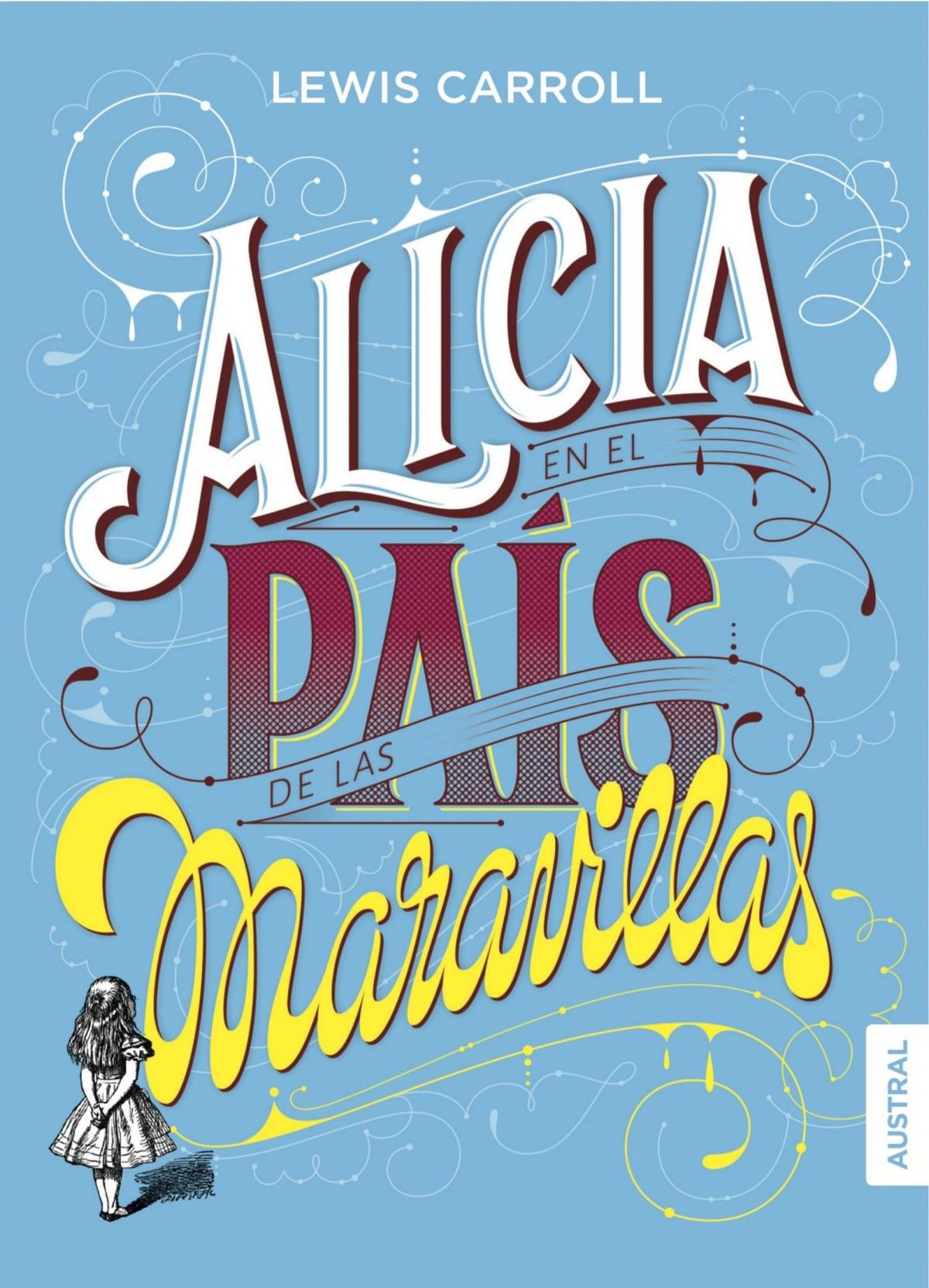 ALICIA EN EL PAIS DE LAS MARAVILLAS 9788408160106