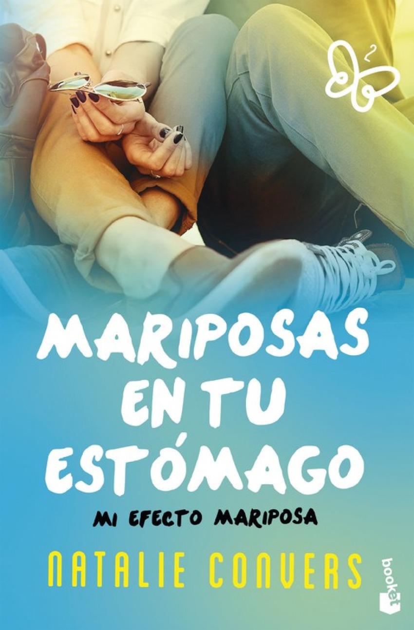 MARIPOSAS EN TU ESTóMAGO 9788408162629