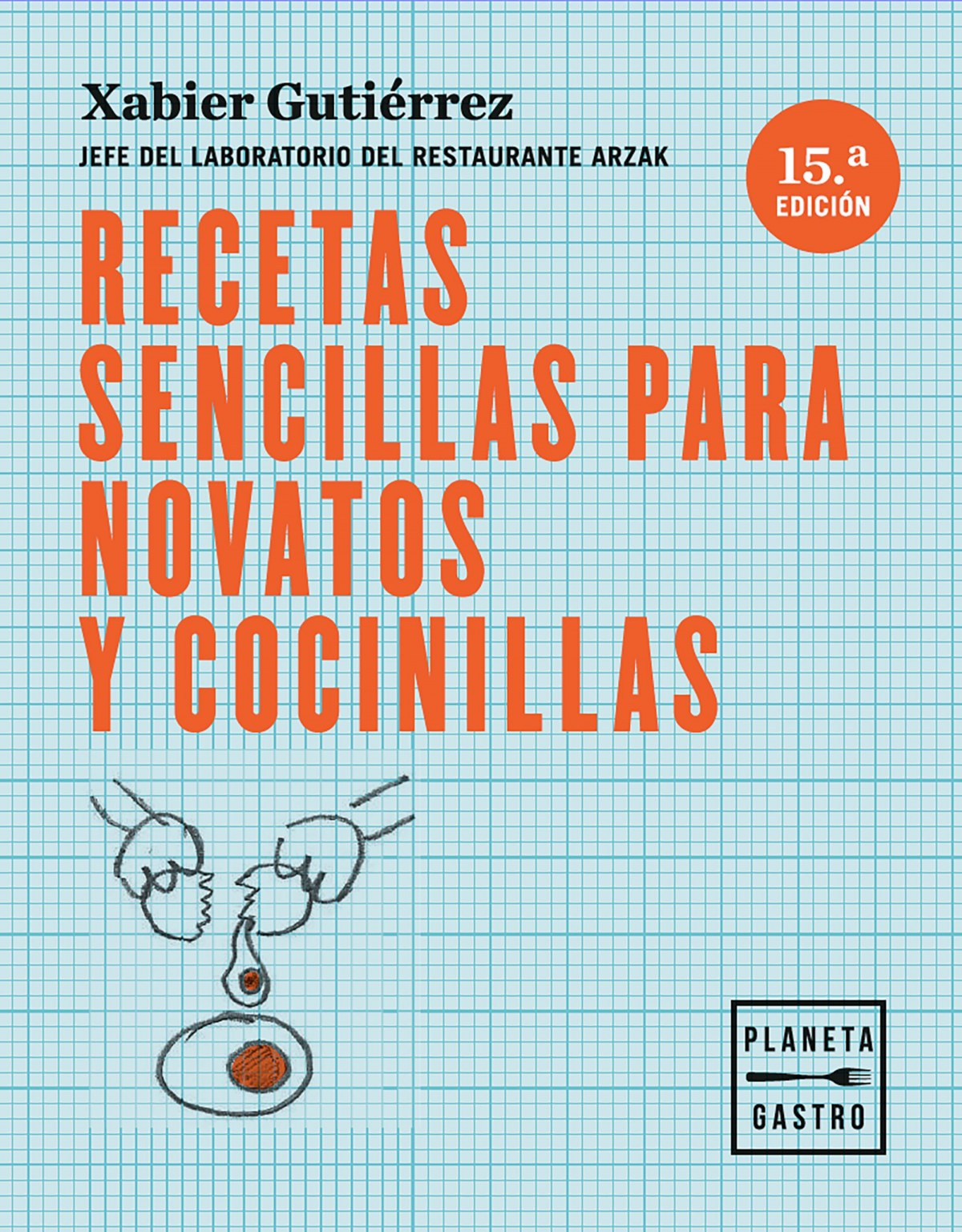RECETAS SENCILLAS PARA NOVATOS Y COCINILLAS 9788408166122