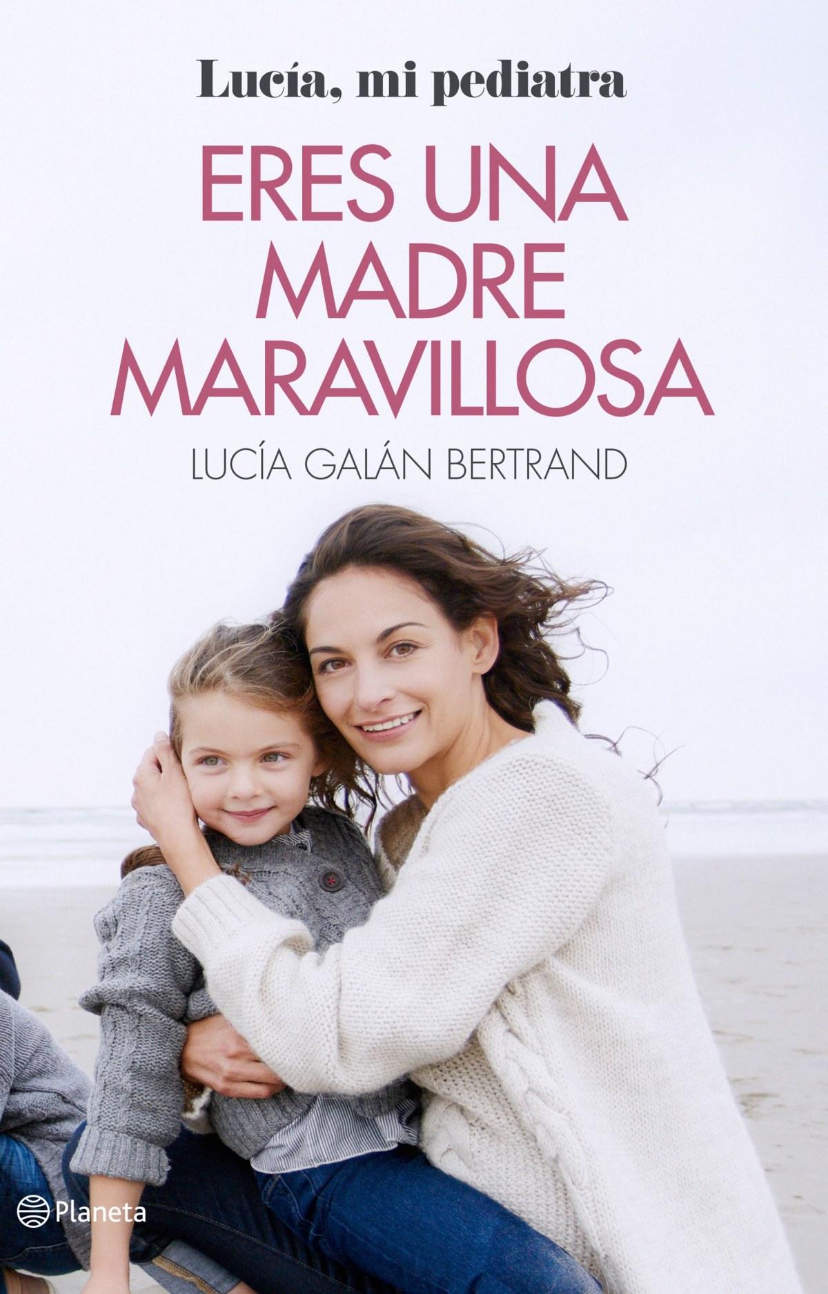 ERES UNA MADRE MARAVILLOSA 9788408166597
