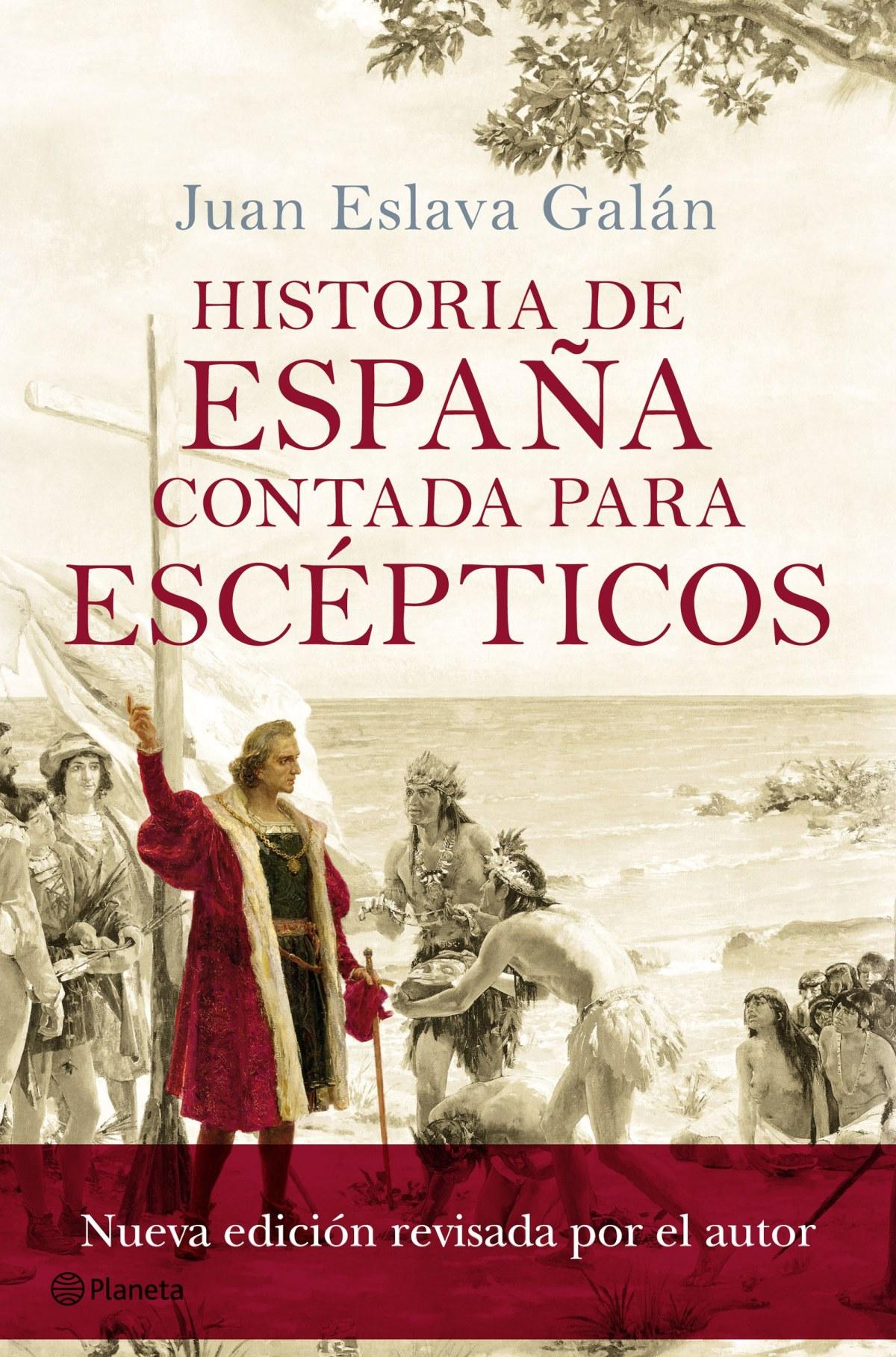 HISTORIA DE ESPAñA CONTADA PARA ESCEPTICOS 9788408175414