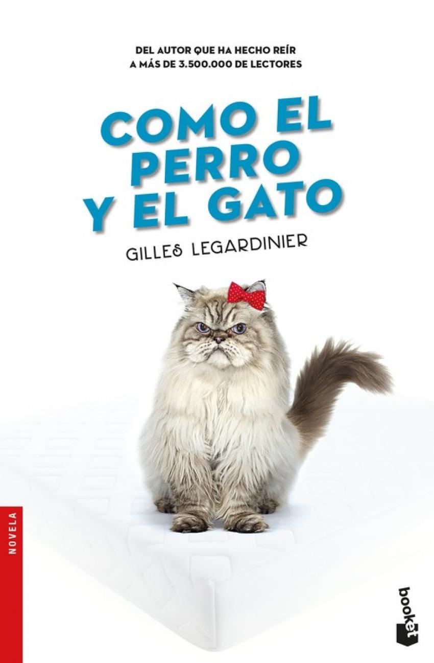 CÓMO EL PERRO Y EL GATO 9788408176428