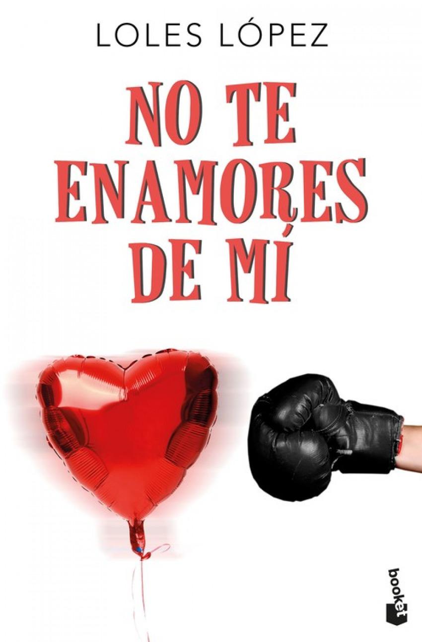 NO TE ENAMORES DE MI 9788408177470