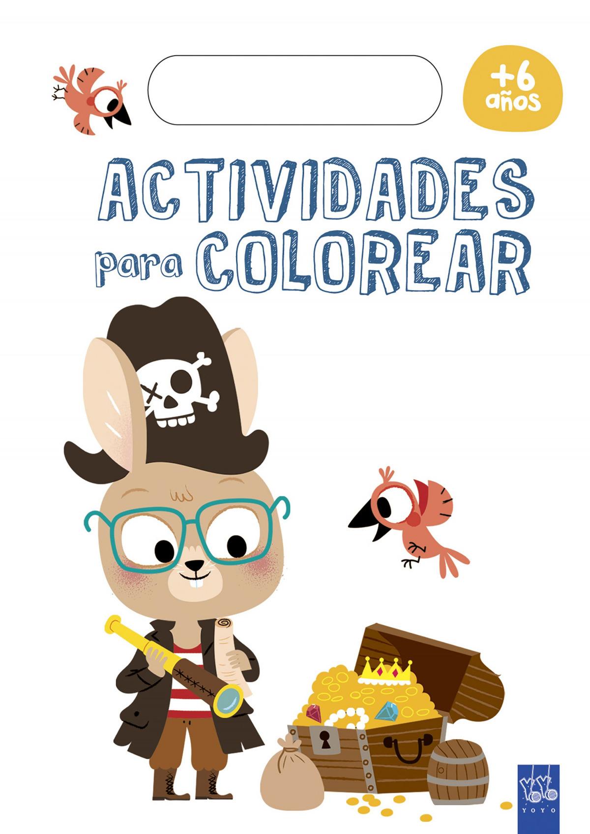 ACTIVIDADES PARA COLOREAR +6 9788408179764
