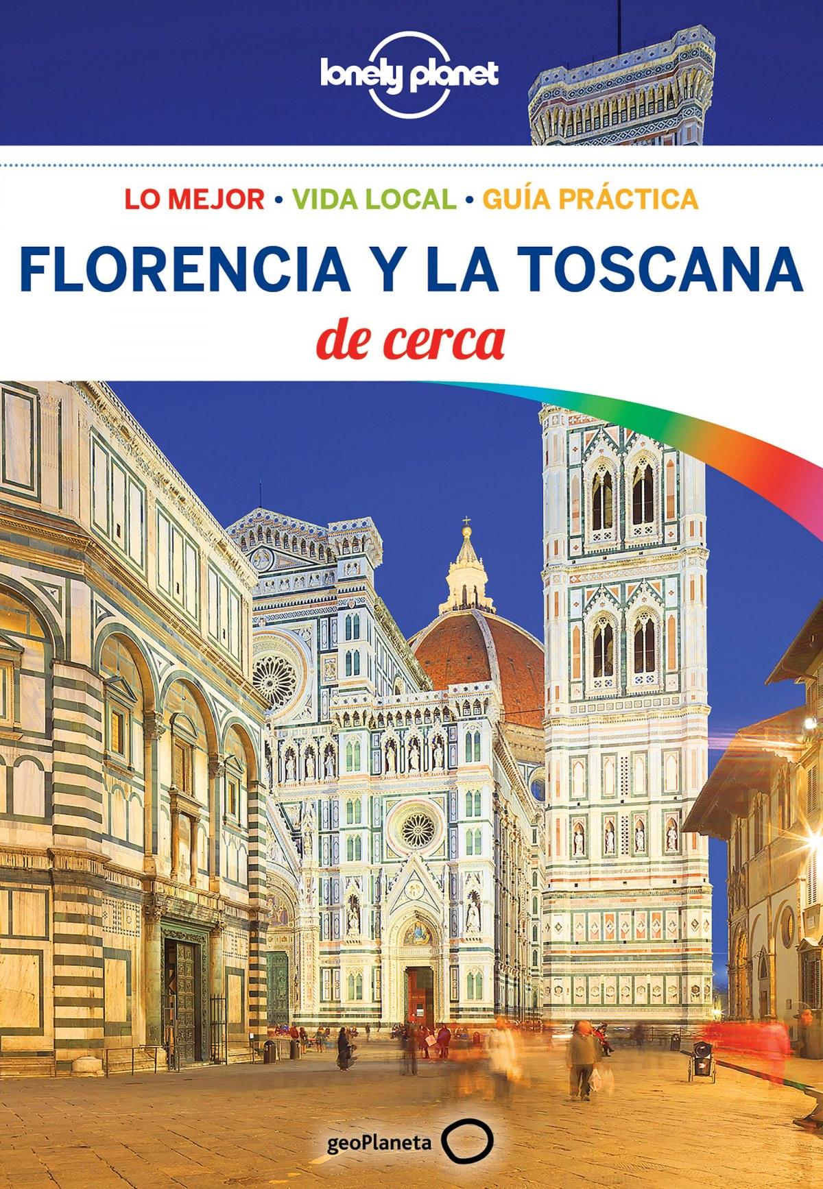 FLORENCIA Y LA TOSCANA DE CERCA 2018 9788408181415