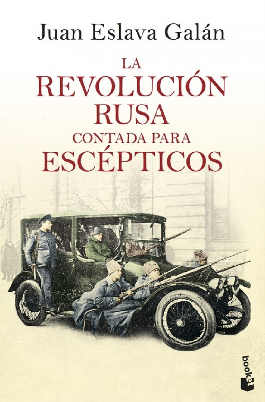 LA REVOLUCIÓN RUSA CONTADA PARA ESCÉPTICOS 9788408193777