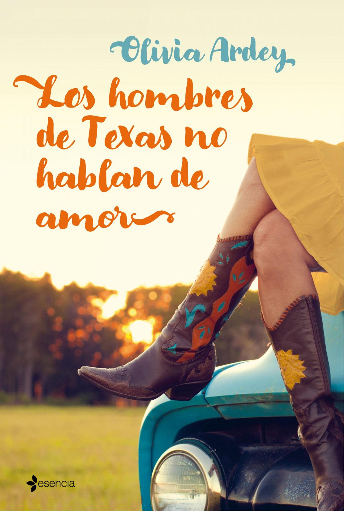 LOS HOMBRES DE TEXAS NO HABLAN DE AMOR 9788408199762