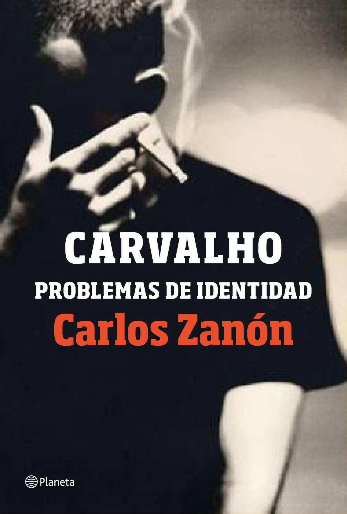 CARVALHO:PROBLEMAS DE IDENTIDAD 9788408201489