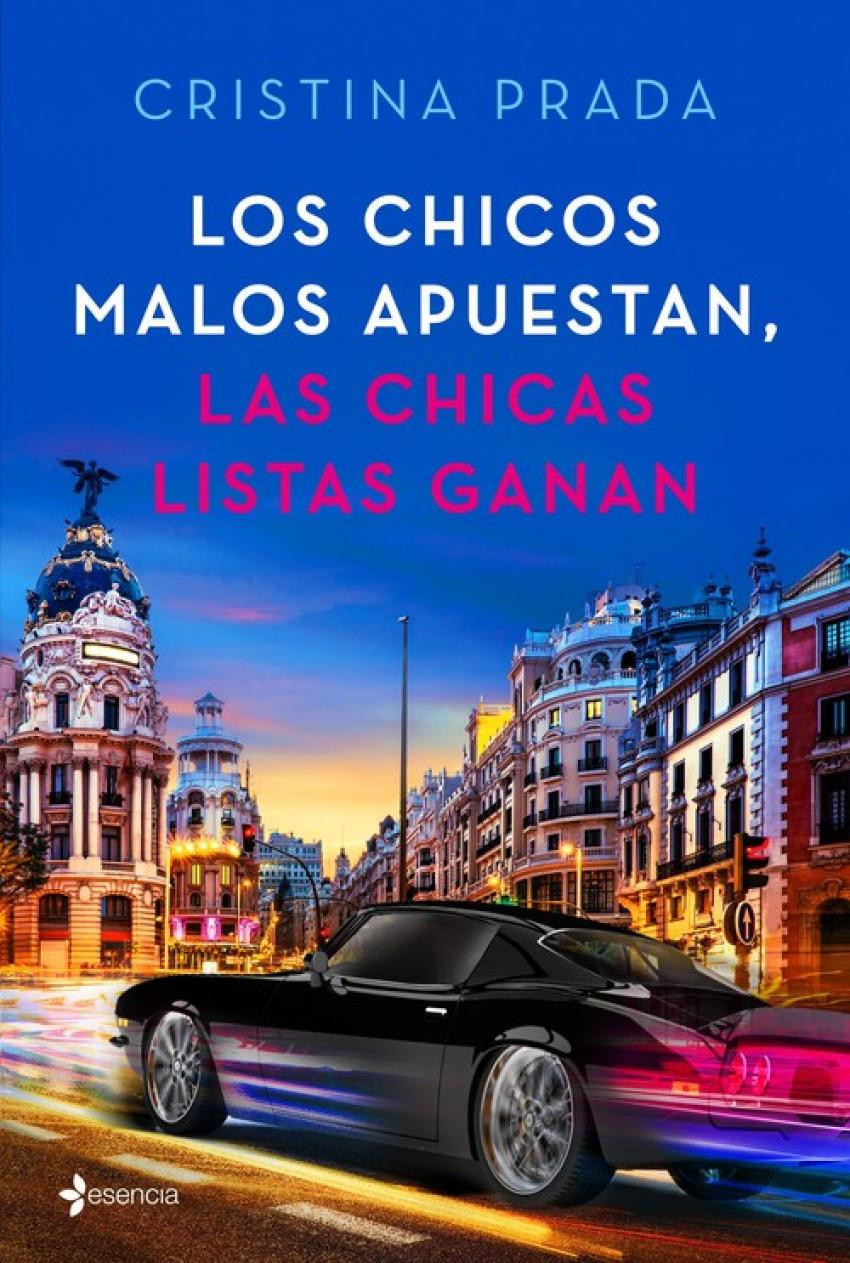 LOS CHICOS MALOS APUESTAN, LAS CHICAS LISTAS GANAN 9788408205395