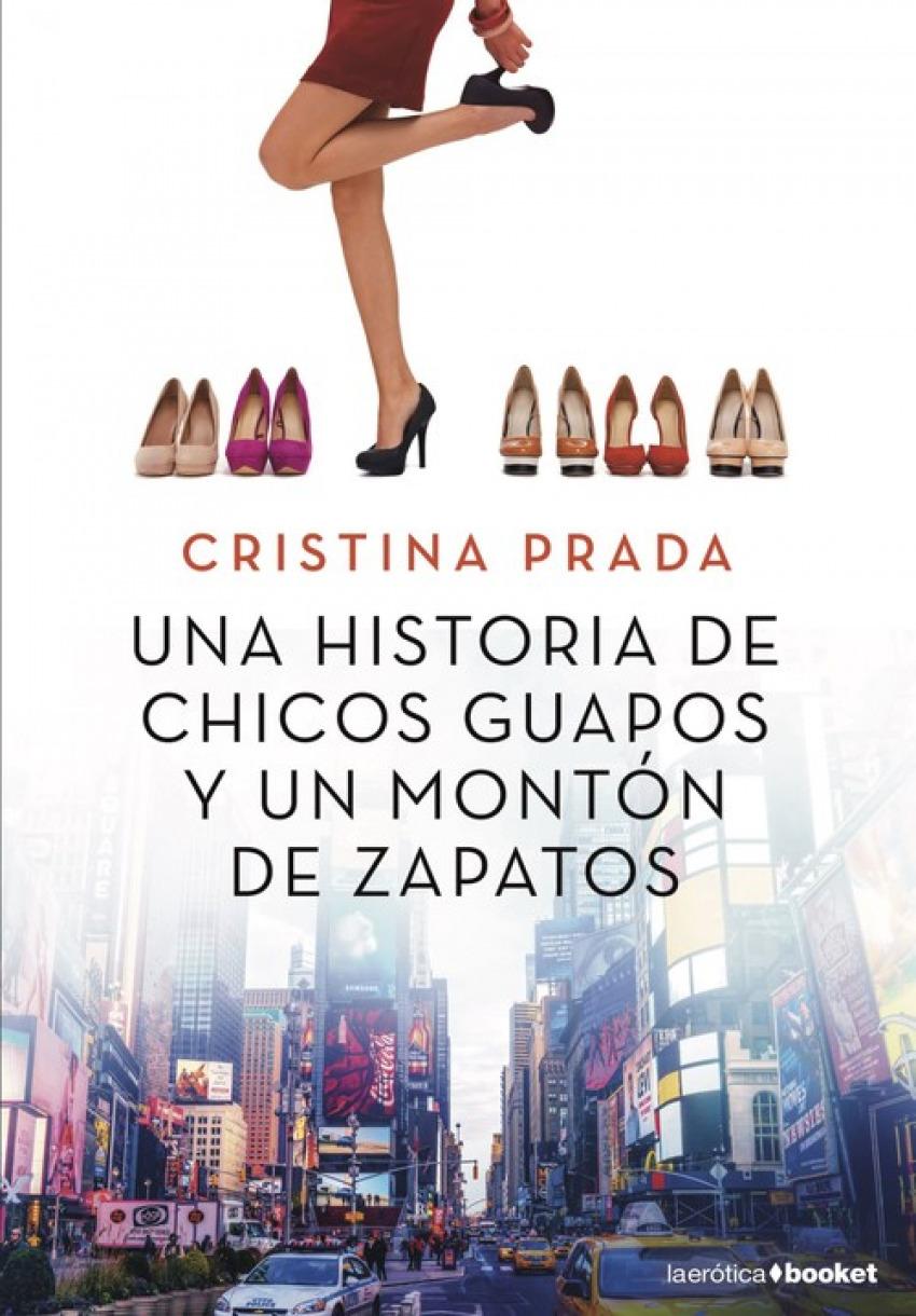 UNA HISTORIA DE CHICOS GUAPOS Y UN MONTON DE ZAPATOS 9788408205517