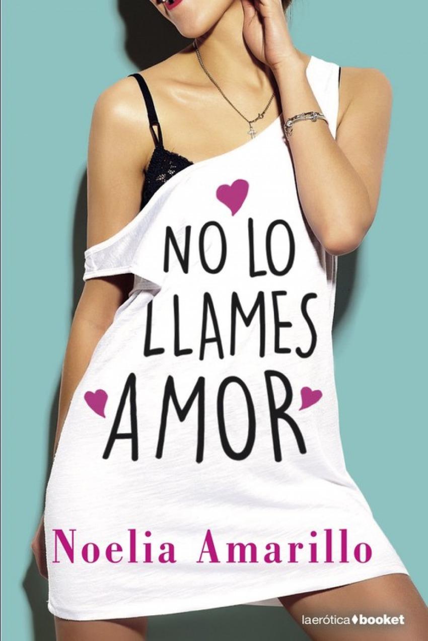 NO LO LLAMES AMOR 9788408210450
